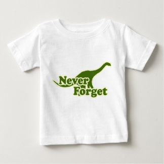 Never Forget Dinosaurs Baby T-Shirt