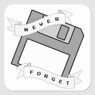 'Never Forget' Floppy Disc Square Sticker