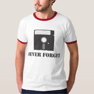 Never Forget - Floppy T-Shirt