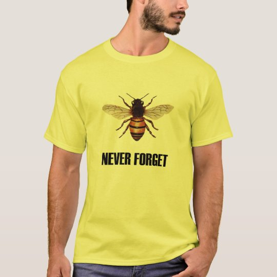 Never Forget Honey Bees T-Shirt