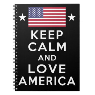 Never Forget! Keep Calm and Love America Notebooks