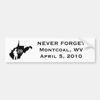 Never Forget - Montcoal, WV Bumper Sticker