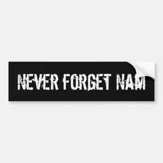 Never forget Nam bumper sticker