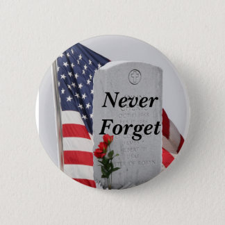 Never Forget Our Soldiers 2 Inch Round Button