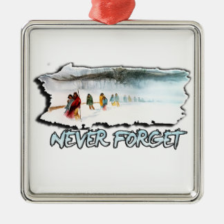Never Forget the Trail of Tears Metal Ornament