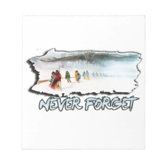Never Forget the Trail of Tears Notepad
