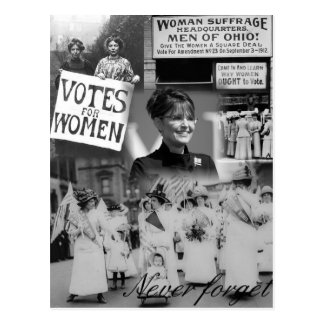 Never Forget the Women - Palin Postcard