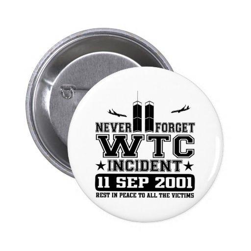 Never Forget World Trade Center 11 September 2001 Buttons