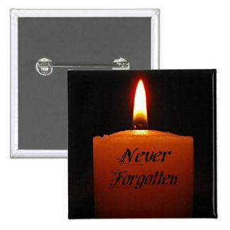 Never Forgotten Remembrance Candle Flame Pin