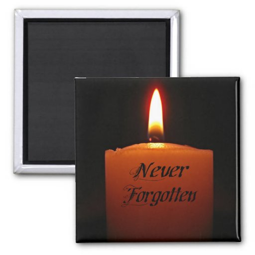 Never Forgotten Remembrance Candle Flame Refrigerator Magnets
