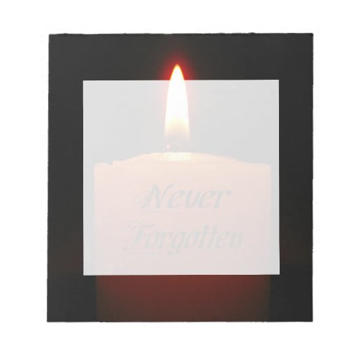 Never Forgotten Remembrance Candle Flame Note Pads