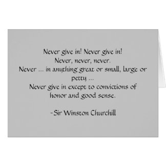 Never give in! Churchill ... Card by SRF