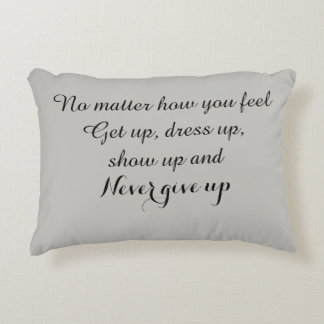 Never give up accent pillow