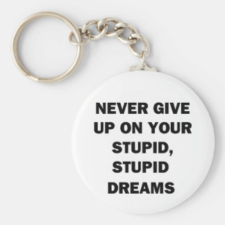 Never Give Up Basic Round Button Keychain