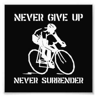 Never Give Up Biker Photo Print