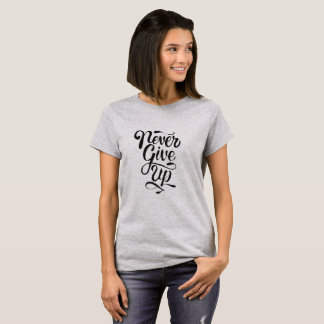 """Never give up"" calligraphy statement t-shirt"