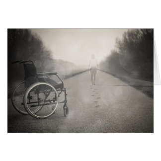 """""""Never Give Up"""" Getting out of Wheelchair Card"""
