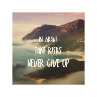 Never give up impressions sur toile