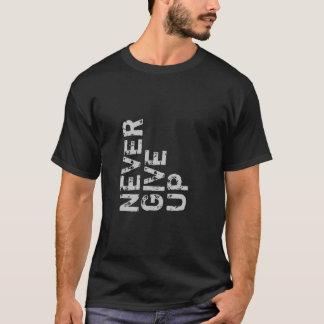 Never Give Up Inspirational Shirt