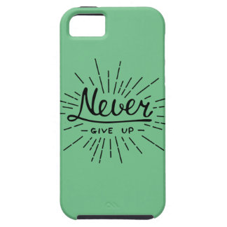 Never Give Up iPhone 5 Cover