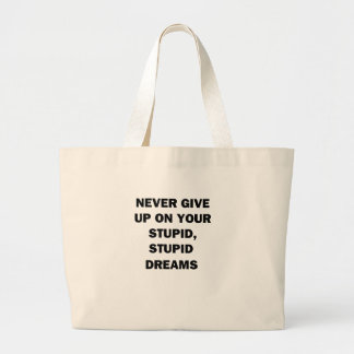 Never Give Up Large Tote Bag