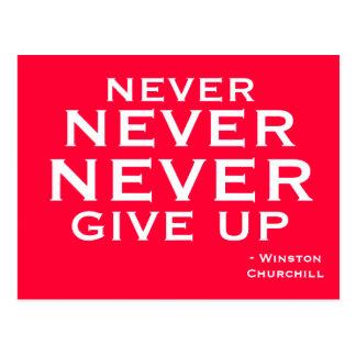 Never Give Up -  Motivational Postcard
