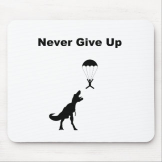Never Give Up Mousepads