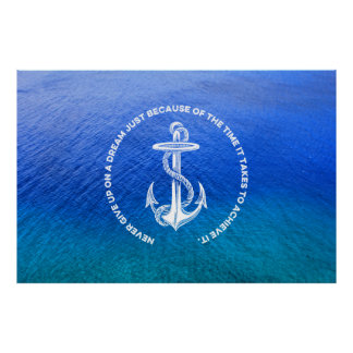 Never Give Up On Dream Blue Ocean Vintage Anchor Posters