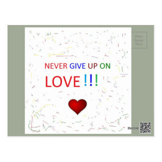 Never give up on love postcards