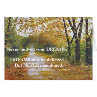NEVER GIVE UP ON YOUR DREAMS-MIKE PENCE POST CARD