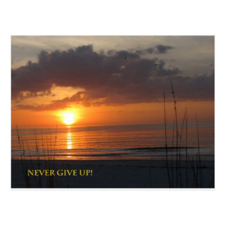 Never Give Up Orange Sunset Beach Postcard