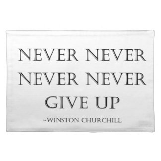 Never give up placemat
