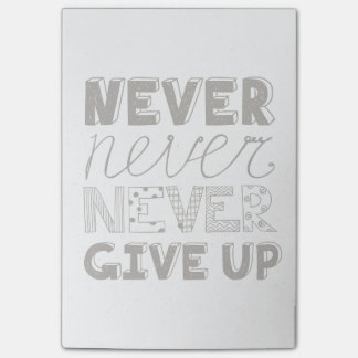 Never Give Up Post-it Notes