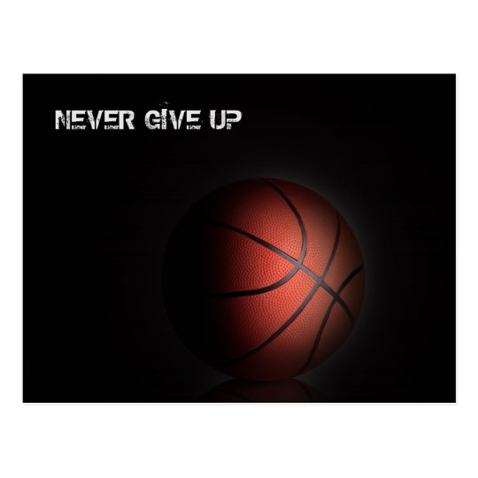 """""""NEVER GIVE UP"""" POSTCARD"""