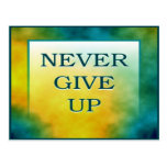 NEVER GIVE UP POSTCARD