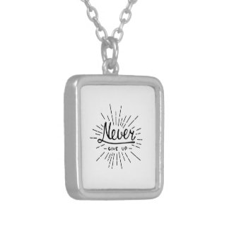 Never Give Up Silver Plated Necklace