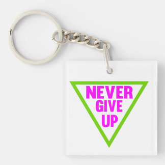 Never Give Up Single-Sided Square Acrylic Keychain