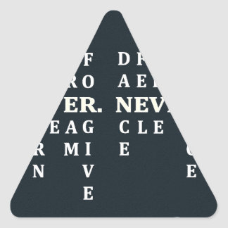 Never Give Up Triangle Sticker