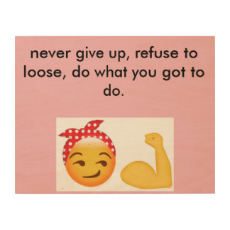 Never give up wood wall art