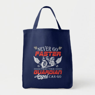 Never Go Faster Than Your Motorcycle Can Go Tote Bag