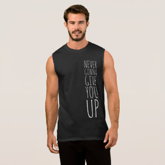 """Never Gonna Give You Up"" Men's Sleeveless T-Shirt"