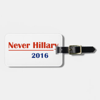 Never Hillary 2016 Luggage Tag