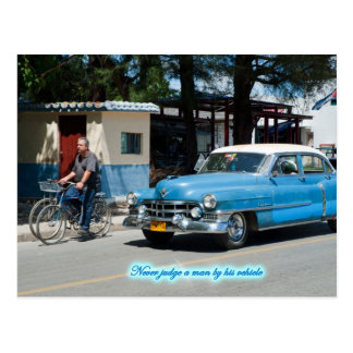 Never judge a man by his vehicle ! postcard