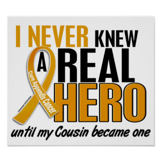 Never Knew a Hero 2 Cousin Appendix Cancer Print