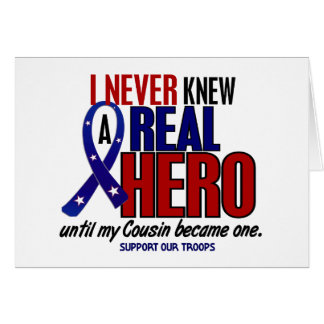 Never Knew A Hero 2 Cousin (Support Our Troops) Card