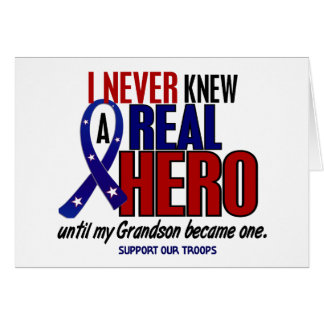 Never Knew A Hero 2 Grandson (Support Our Troops) Card