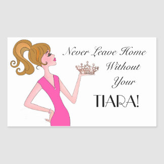 Never Leave Home Without Your Tiara! DIVA Stickers