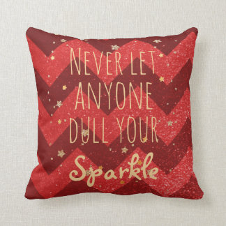 Never Let Anyone Dull Your Sparkle Quote | Girly Throw Pillow
