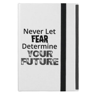 Never Let Fear Cover For iPad Mini