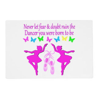 NEVER LET FEAR STOP THIS DAZZLING DANCER DESIGN LAMINATED PLACE MAT